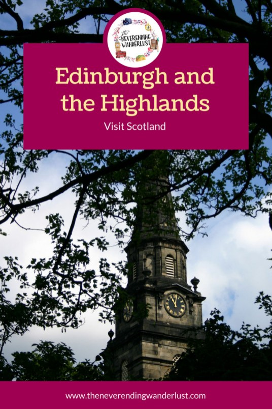 Edinburgh and the Scottish Highlands