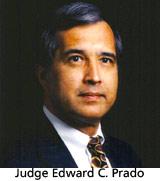 Judge Edward  C. Prado