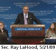 Sec. Ray LaHood, 5/21/09