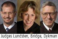 Judges Lundsten, Bridge, Dykman