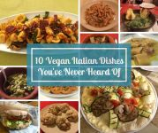 10 Vegan Italian Dishes You've Never Heard Of