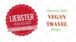 Liebster Award for Vegan Travel Blogs