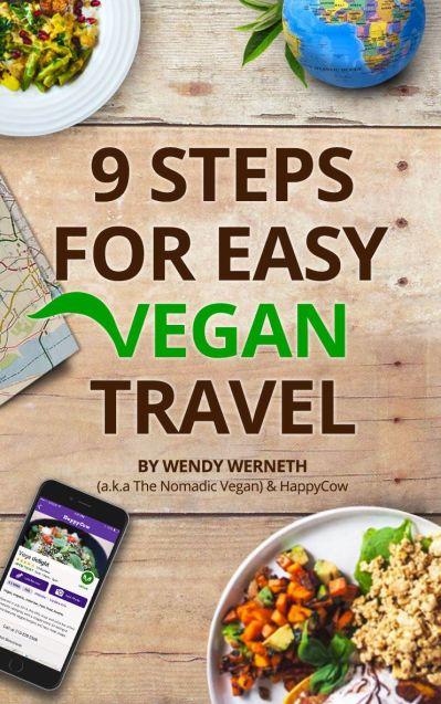9 steps for easy vegan travel - vegan benefits