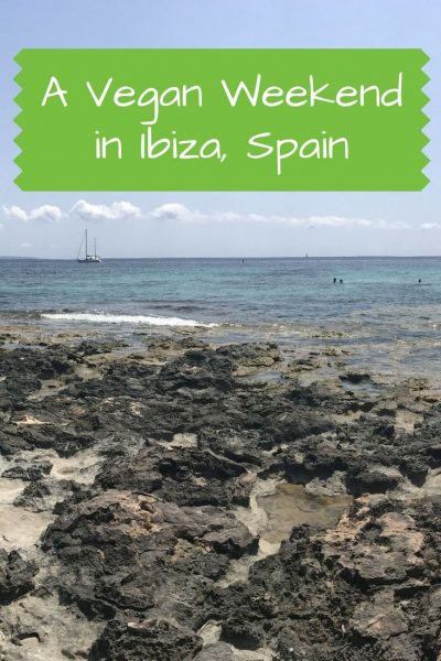 A vegan weekend in Ibiza - for Pinterest