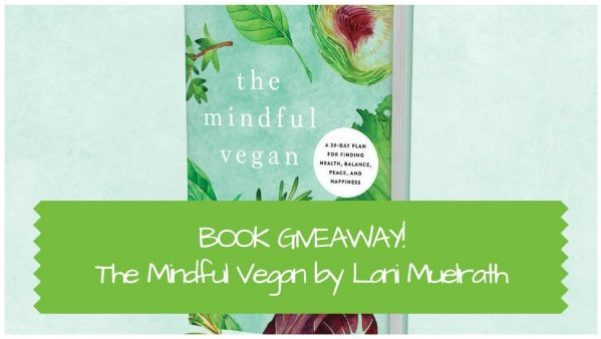 Book Giveaway The Mindful Vegan - mindful eating for vegans