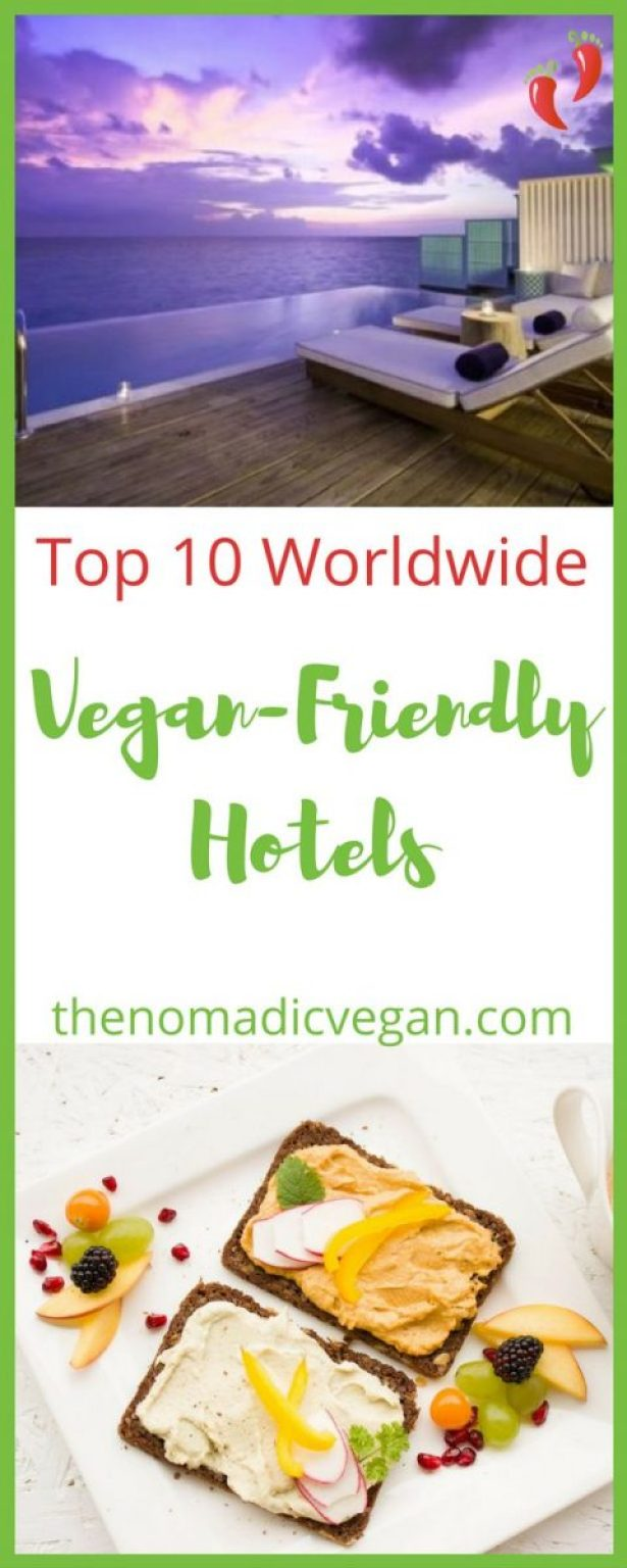 Top 10 Vegan and Vegan-Friendly Hotels Around the World