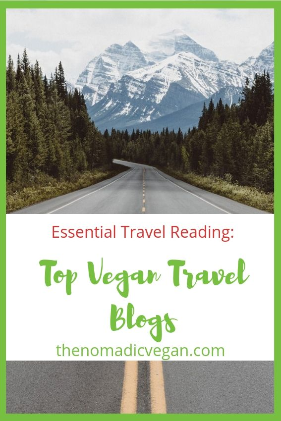 Vegan Travel Blogs You Need to Read