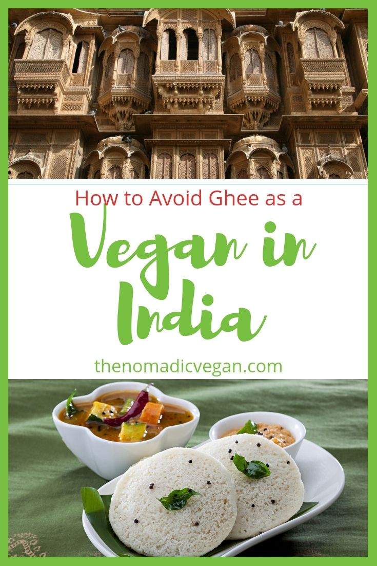 How to Avoid Ghee as a Vegan in India