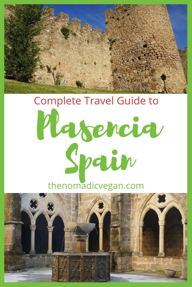 Complete Travel Guide to Plasencia Spain. Plus staying in the Parador Plasencia