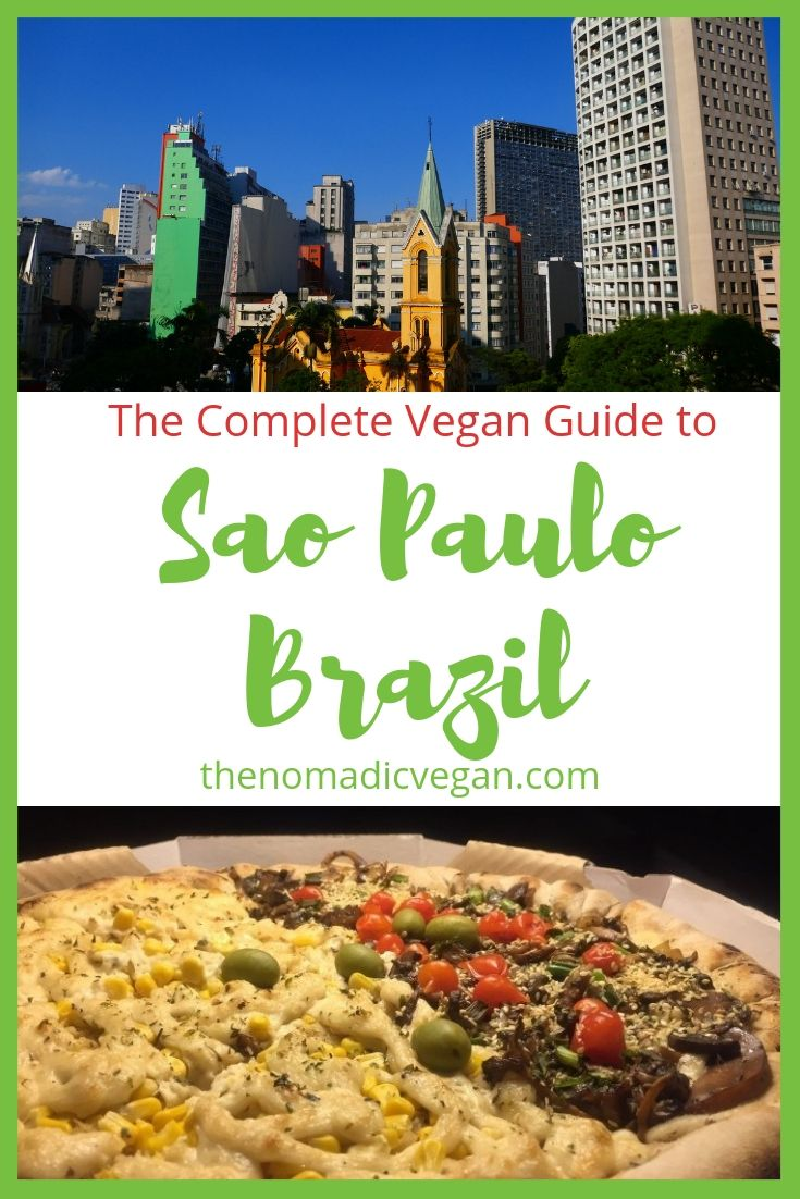 The Complete Vegan Guide to Sao Paulo Brazil