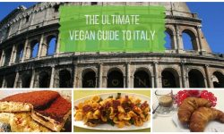 The Ultimate Vegan Guide to Italy