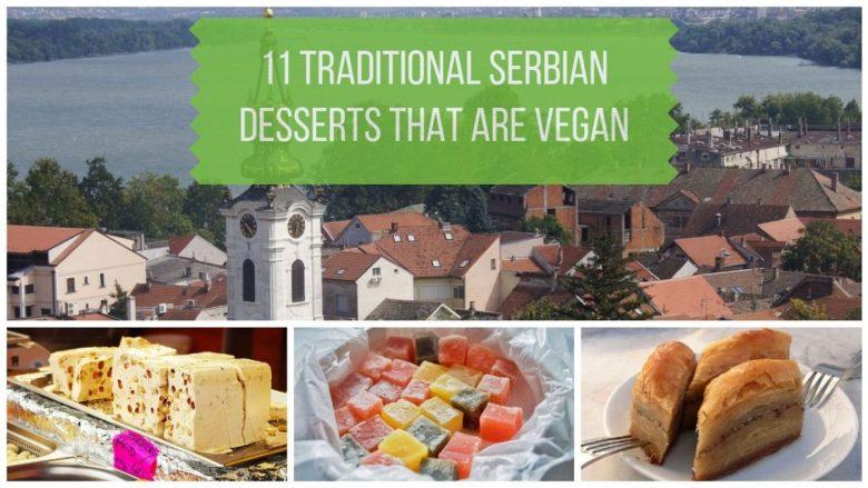 11 Traditional Serbian Desserts that are Vegan
