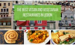 The Best Vegetarian and Vegan Restaurants in Lisbon Portugal