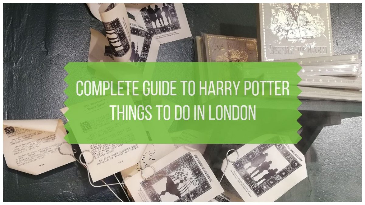 harry potter things to do in london - a complete guide