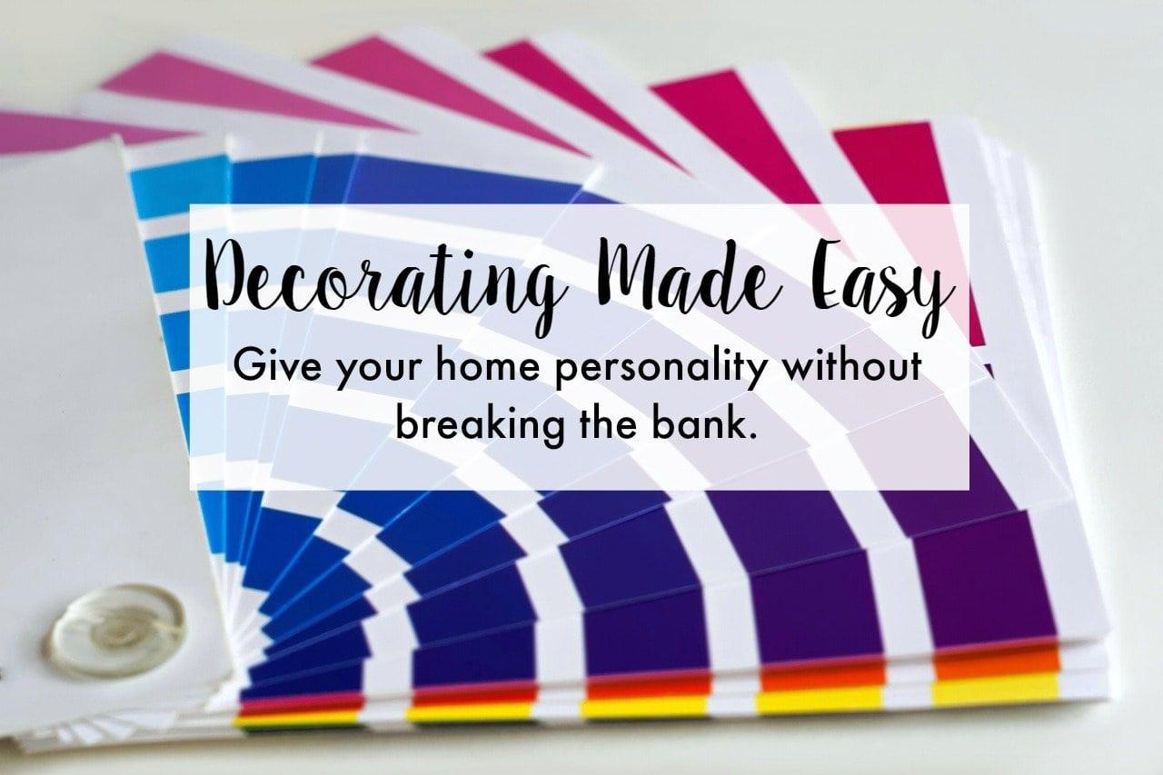Easy Decorating Ideas For Home Decor Novices The No Pressure Life Crafts Decor Organization