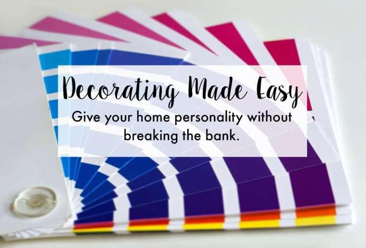 Easy Decorating Ideas for Home Decor Novices