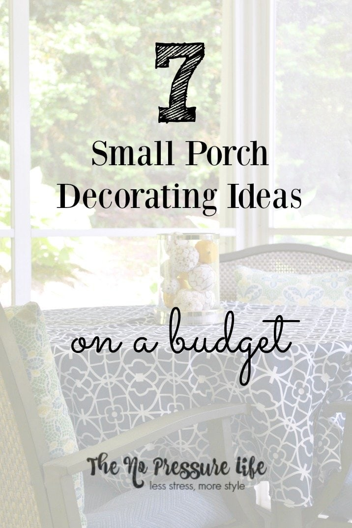 Perk up your small porch with these simple and inexpensive small porch decorating tips.