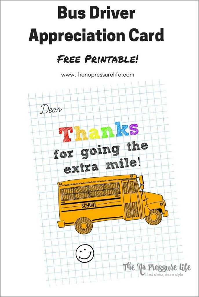 Honor the special bus driver in your child's life with this cute and customizable Bus Driver Appreciation Card! Download the free printable at www.thenopressurelife.com