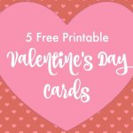5 Free Printable Valentine's Day Cards for Kids + Non-Candy Treat Ideas