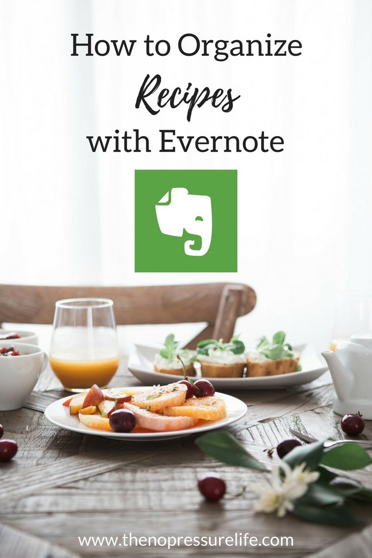 This Evernote tip is so helpful! Learn how to organize recipes with these Evernote tips and tricks. | The No Pressure Life