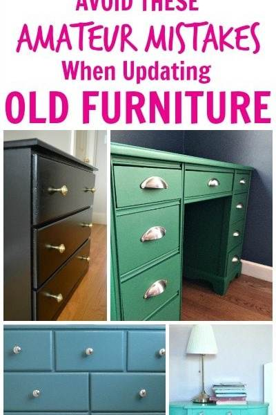 How to update old furniture with paint - painting mistakes to avoid