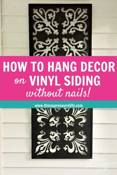 How to hang things on vinyl siding - easy way to hang decor on vinyl siding