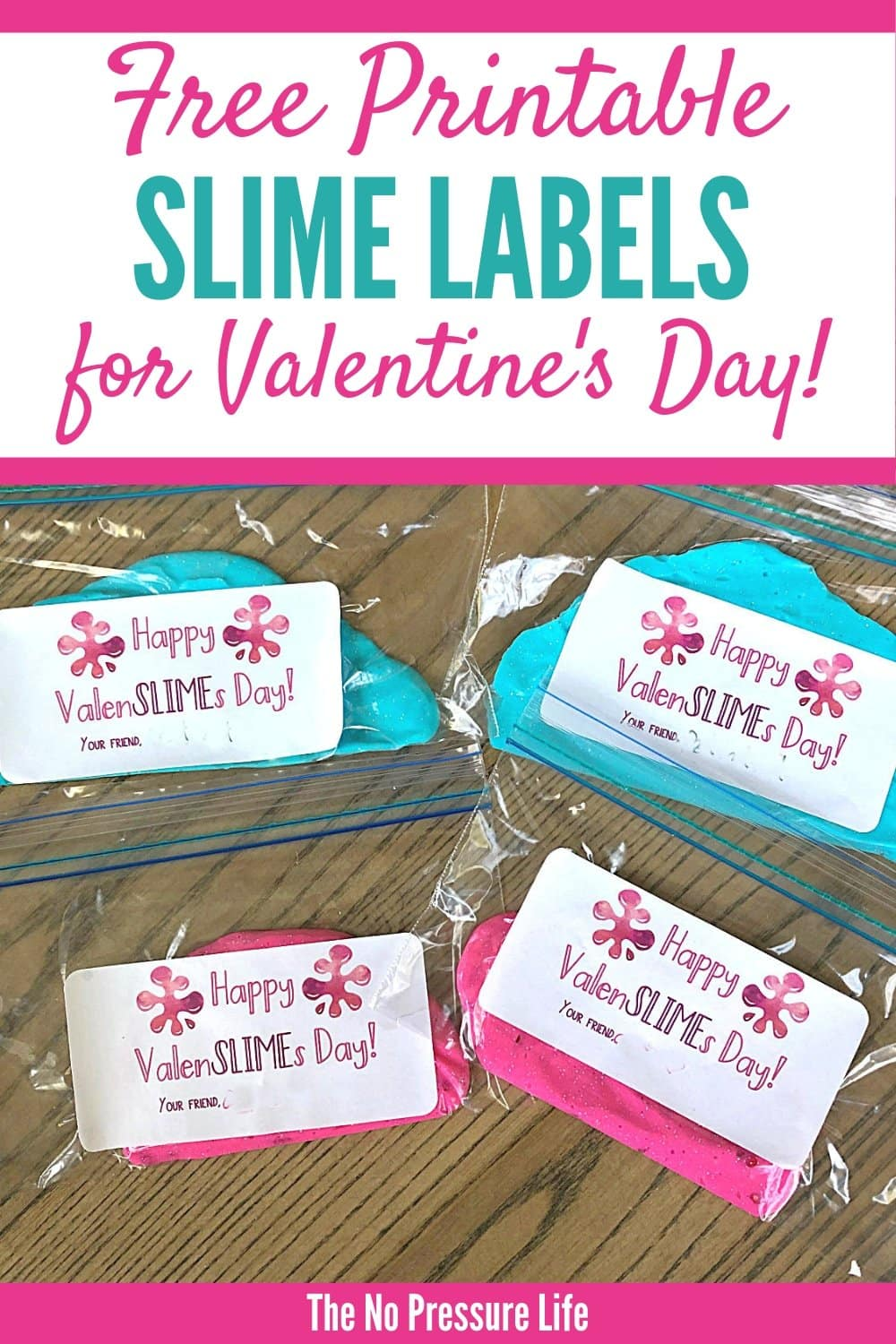 Valentine Slime Printable Labels - Slime Valentines for Classroom card exchange in baggies with free printable labels