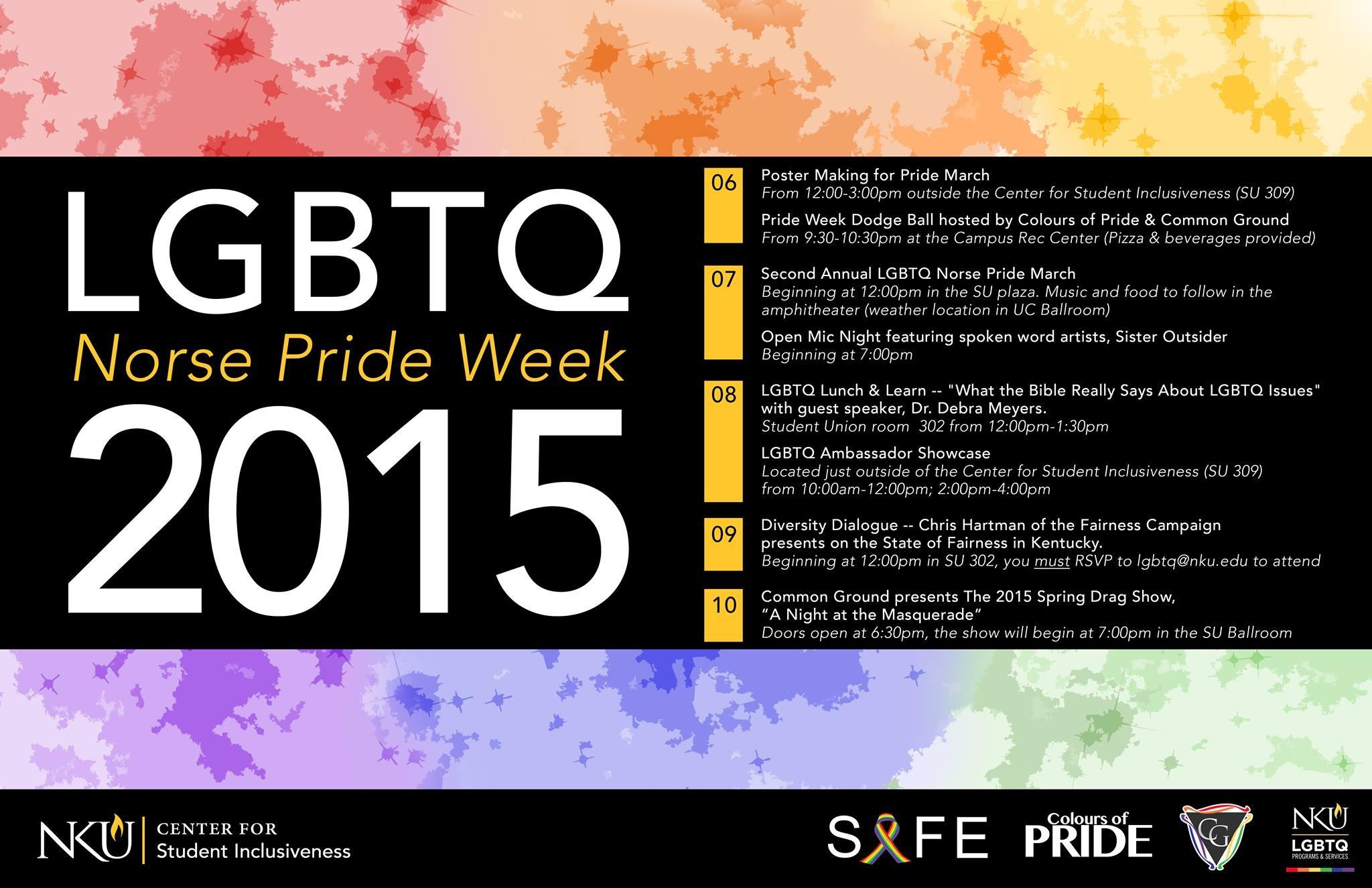 Calendar of Norse Pride Week events. All events are open to students and the community members.