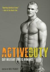 Active Duty: Gay Military Erotic Romance