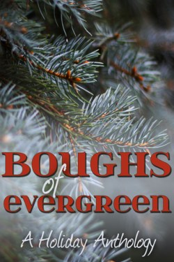Boughs of Evergreen