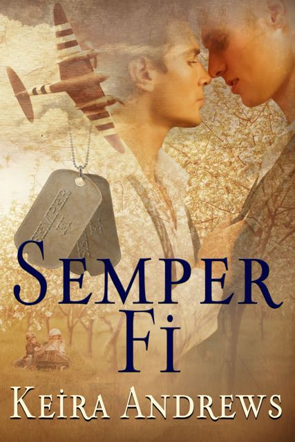 Guest post excerpt and giveaway semper fi by keira andrews the semper fi web large fandeluxe Image collections