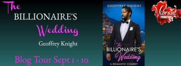 Guest Post and Giveaway: The Billionaire's Wedding by