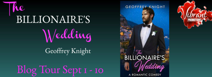 Guest Post And Giveaway The Billionaires Wedding By Geoffrey