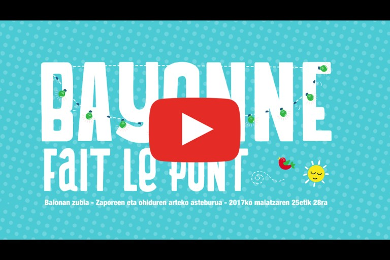 Read more about the article Bayonne fait le pont