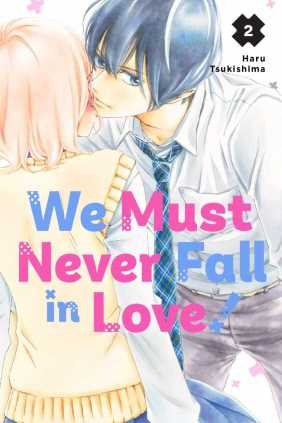 We Must Never Fall in Love! Volume 2