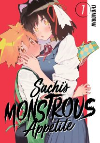 Sachi's Monstrous Appetite Volume 1
