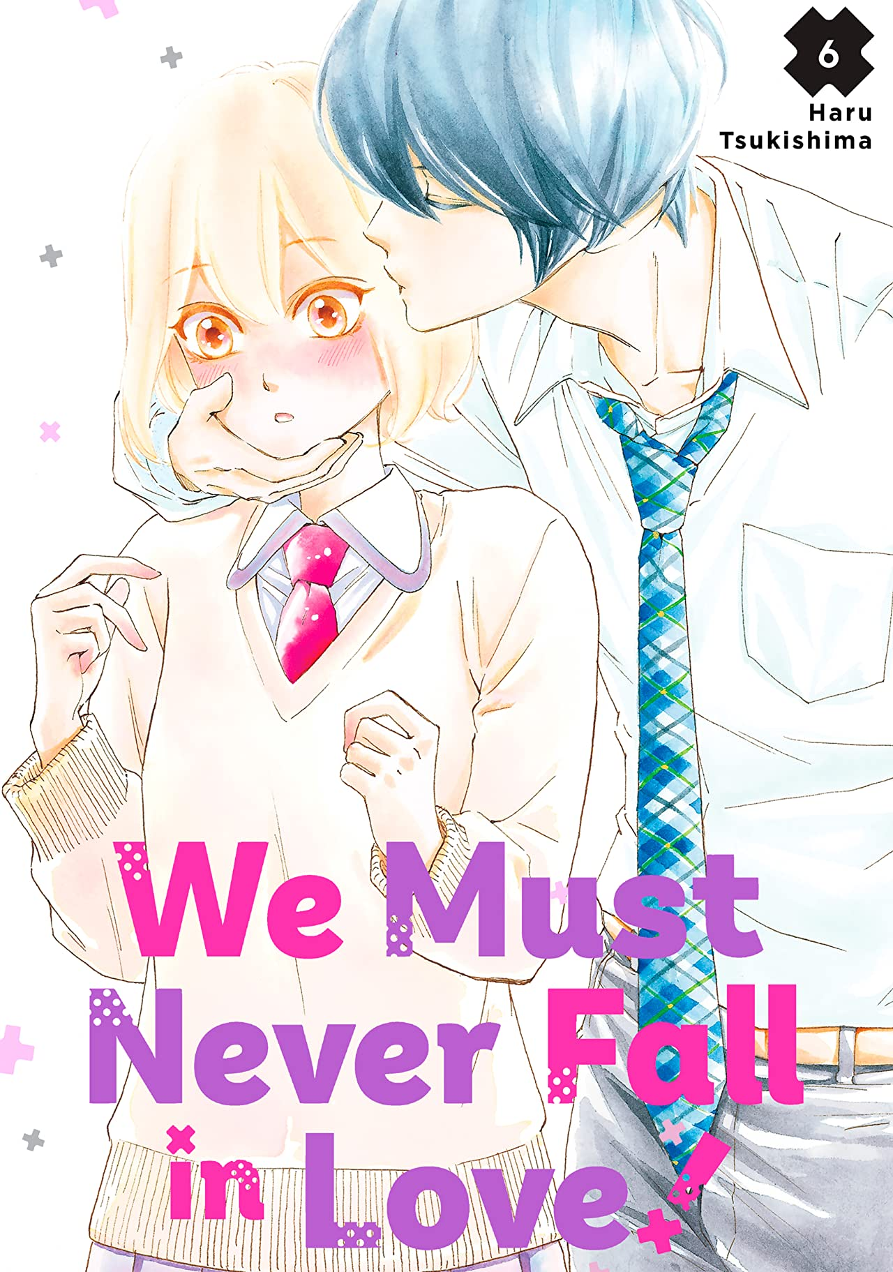 We Must Never Fall in Love! Volume 6 Review