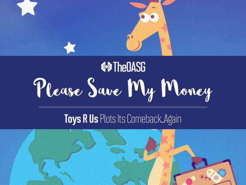 Toys R Us Plots Its Comeback…Again