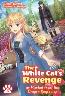 The White Cat's Revenge As Plotted from the Dragon King's Lap Volume Three cover