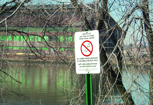 Photo courtesy U.S. EPA Signs warn not to eat fish caught from the polluted Lower Passaic.