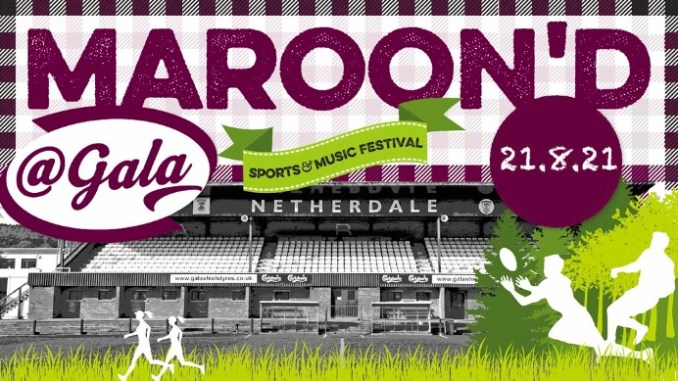 The Maroon'd at Gala sports and music festival will finally take place at Netherdale on 21st August after a 16 month postponement due to Covid.