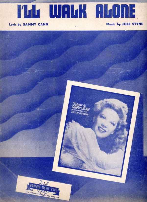I'll Walk Alone Sheet Music Vintage 1944 by Sammy Cahn Jule Styne Dinah Shore Cover