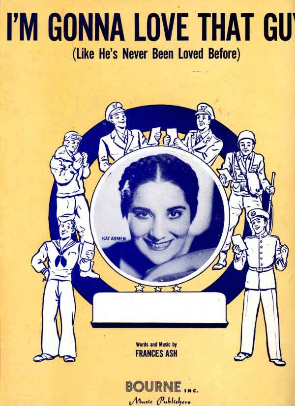 I'm Gonna Love That Guy Like He's Never Been Loved Before Sheet Music WWII 1945 Kay Armen Frances Ash