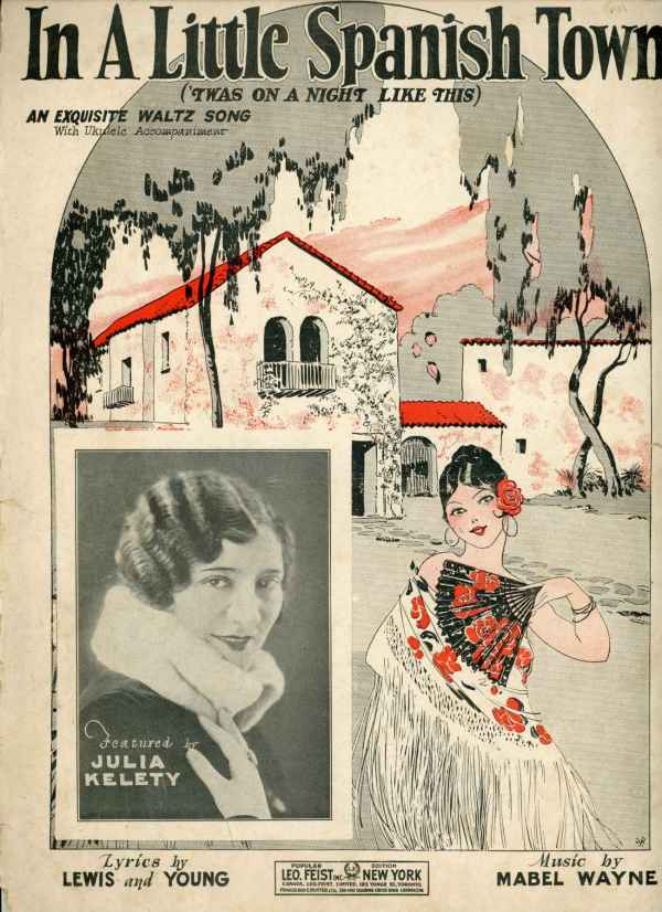 In A Little Spanish Town 'Twas On A Night Like This Vintage Sheet Music Julia Kelety JVR Ranck Cover