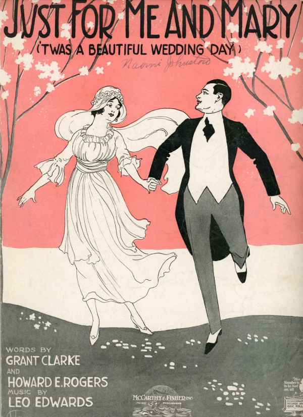 Just For Me and Mary 'Twas a Beautiful Wedding Day Vintage Sheet Music 1919 Clarke Rogers De Takacs Cover