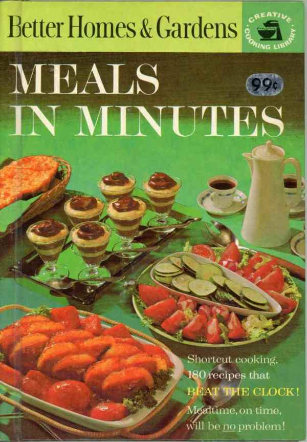 Better Homes and Gardens Meals in Minutes Cookbook 1963 Creative Cooking Library Hardcover