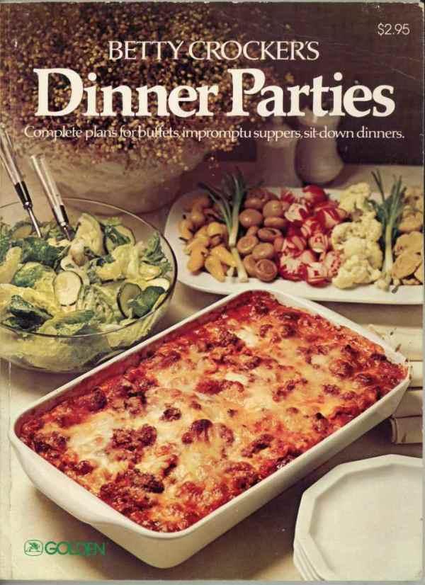Betty Crocker's Dinner Parties Vintage Cookbook 1978 Buffets Suppers Dinners Retro Golden Press