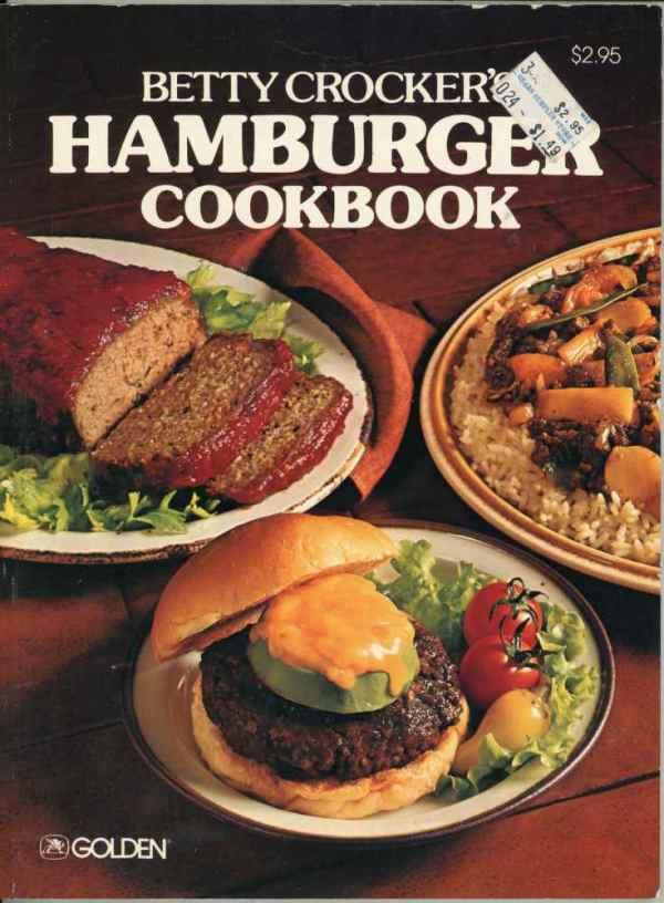 Betty Crocker's Hamburger Cookbook Vintage 1978 Ground Beef Recipes