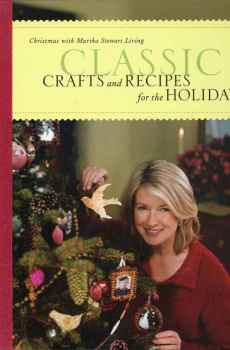 Classic Crafts and Recipes for the Holidays Christmas With Martha Stewart Living Hardcover
