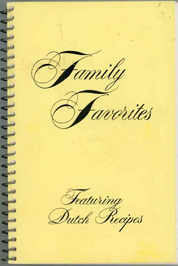 Family Favorites Featuring Dutch Recipes 1976 Cookbook Western Christian High School Hull Iowa Minnesota